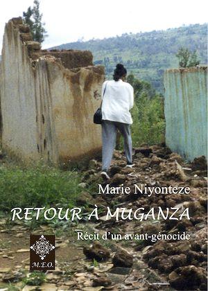 Téléchargez le livre :  Retour à Muganza - Récit d'un avant-génocide