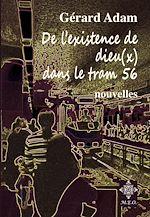 Télécharger le livre :  De l'existence de dieu(x) dans le tram 56