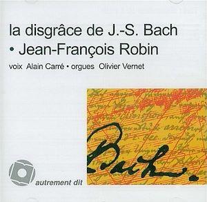 Téléchargez le livre :  Disgrâce de J.-S. Bach