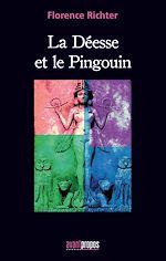 Télécharger le livre :  La déesse et le Pingouin