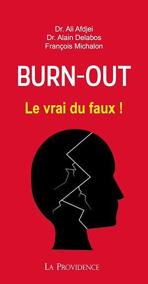 Téléchargez le livre :  Burn out : le vrai du faux