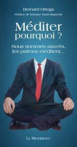 Télécharger le livre :  Méditer pourquoi ?