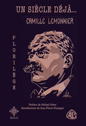 Téléchargez le livre :  Un siècle déjà, Camille Lemonnier