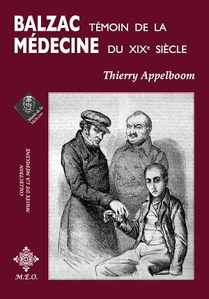 Téléchargez le livre :  Balzac, témoin de la médecine du XIXe siècle
