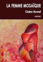Télécharger le livre :  La femme mosaïque