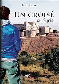 Télécharger le livre : Un croisé en Syrie