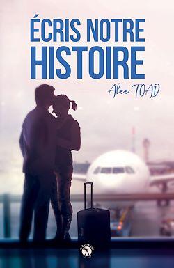 Télécharger le livre :  Écris notre histoire
