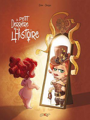 Téléchargez le livre :  Le petit Derrière de l'Histoire
