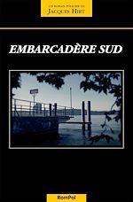 Télécharger cet ebook : Embarcadère sud