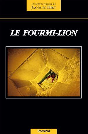 Téléchargez le livre :  Le fourmi-lion