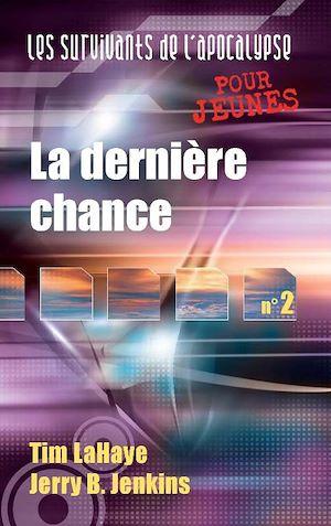 Téléchargez le livre :  Survivants de l'Apocalypse : La dernière chance - Tome 1