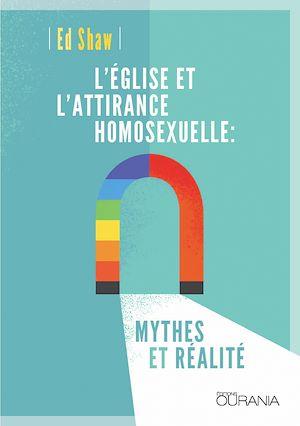 Téléchargez le livre :  L'Eglise et l'attirance homosexuelle