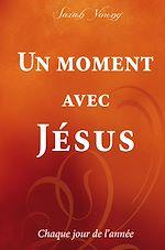 Télécharger cet ebook : Un moment avec Jésus