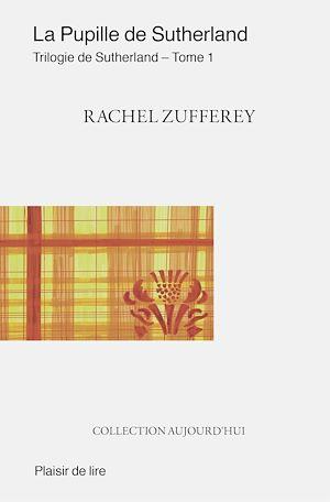 Téléchargez le livre :  La Pupille de Sutherland