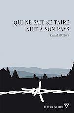 Télécharger le livre :  Qui ne sait se taire nuit à son pays