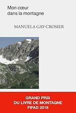 Télécharger le livre :  Mon cœur dans la montagne