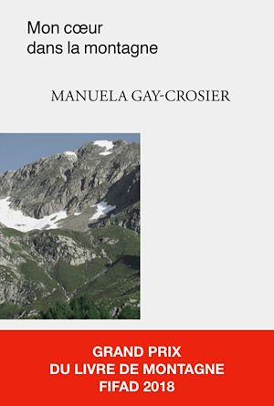 Téléchargez le livre :  Mon cœur dans la montagne