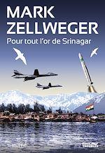 Télécharger le livre :  Pour tout l'or de Srinagar