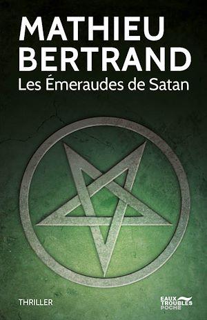 Téléchargez le livre :  Les Émeraudes de Satan