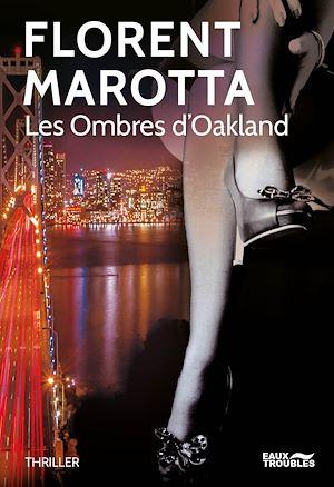 Téléchargez le livre :  Les Ombres d'Oakland