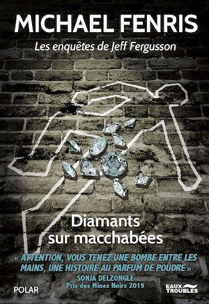 Téléchargez le livre :  Diamants sur Macchabées
