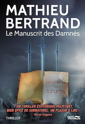 Téléchargez le livre :  Le Manuscrit des Damnés