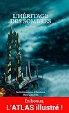 Téléchargez le livre numérique:  L'Héritage des Sombres + ATLAS