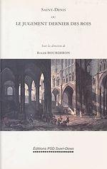Télécharger le livre :  Saint-Denis ou le Jugement dernier des rois