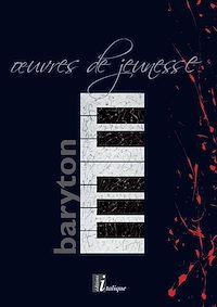 Télécharger le livre : Baryton. Œuvres de jeunesse