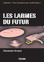 Télécharger le livre :  Les larmes du futur