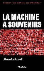 Télécharger le livre :  La machine à souvenirs