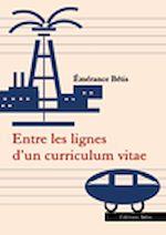 Télécharger le livre :  Entre les lignes d'un curriculum vitae