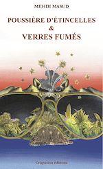 Télécharger le livre :  Poussière d'étincelles & Verres fumés