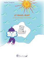 Télécharger cet ebook : Le parasol géant – le réchauffement climatique