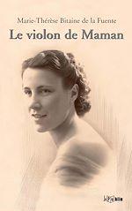 Télécharger le livre :  Le violon de Maman