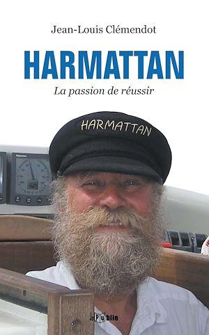 Téléchargez le livre :  Harmattan ou la passion de réussir