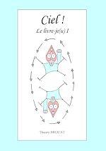 Télécharger cet ebook : Ciel ! Le livre-je(u) I