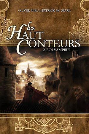 Téléchargez le livre :  Les haut-conteurs - tome 02 Roi vampire