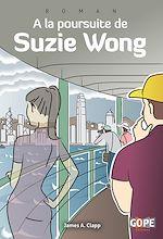 Télécharger le livre :  À la poursuite de Suzie Wong