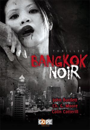 Téléchargez le livre :  Bangkok Noir