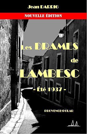 Téléchargez le livre :  Les drames de Lambesc