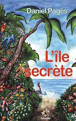 Télécharger cet ebook : L'île secrète
