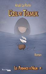 Télécharger le livre :  L'Œil de Tolmuk