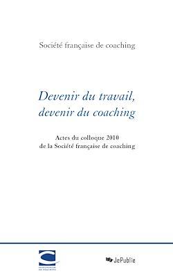 Téléchargez le livre numérique:  Devenir du travail, devenir du coaching