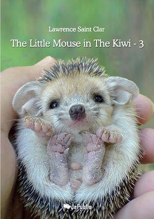 Téléchargez le livre :   The Little Mouse in The Kiwi - 3