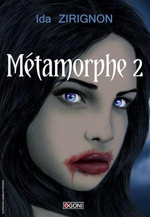 Téléchargez le livre :  Métamorphe - Tome 2