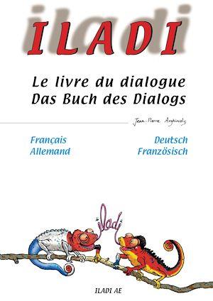 Téléchargez le livre :  Iladi français-allemand - Le livre du dialogue