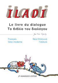 Télécharger le livre : Iladi français-grec moderne - Le livre du dialogue