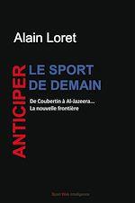 Télécharger le livre :  Anticiper le sport de demain