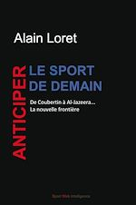 Télécharger cet ebook : Anticiper le sport de demain